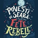 povesti-de-seara-pentru-fete-rebele_1_fullsize